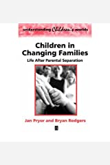 [(Children in Changing Families)] [Author: Jan Pryor] published on (October, 2001) Paperback