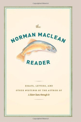 The Norman Maclean Reader by Maclean Norman (2008-11-01) Hardcover