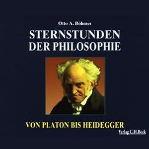 Sternstunden der Philosophie Hörbuch