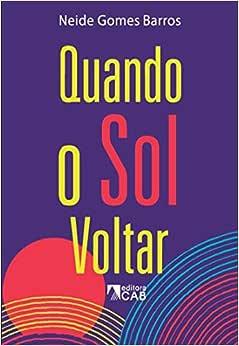 Quando o sol voltar - 9788593511240 - Livros na Amazon Brasil