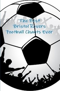 Download The Best Bristol Rovers Football Chants Ever pdf