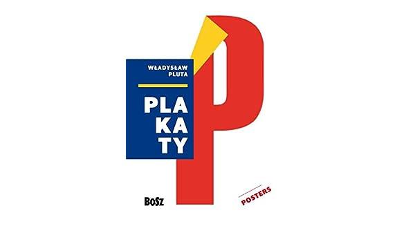 Pluta Plakaty Wladyslaw Pluta 9788375764109 Amazoncom