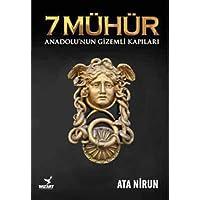 7 Mühür: Anadolu'nun Gizemli Kapıları