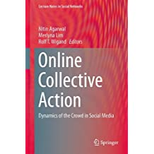 Online Collective Action: Dynamics of the Crowd in Social Media