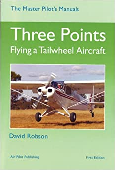 Book's Cover of Three Points: Flying a Tailwheel Aircraft (Master Pilot's Manuals S.) (Inglés) Tapa dura – 30 abril 2002