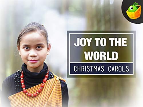 Joy to the world - Christmas Carols