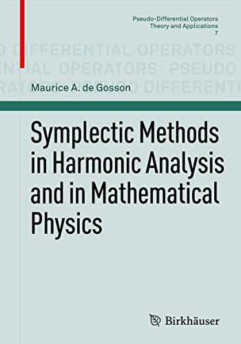 Symplectic Methods in Harmonic Analysis and in Mathematical Physics: 7