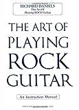 The Art of Playing Rock Guitar, Richard Daniels, 0895248956