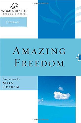 WOF: AMAZING FREEDOM STG (Women of Faith Study Guide Series)