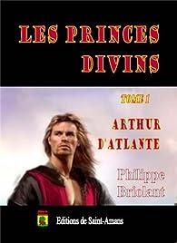 Les Princes Divins par Philippe Briolant