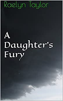 Download for free A Daughter's Fury