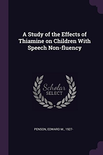 A Study of the Effects of Thiamine on Children With Speech Non-fluency