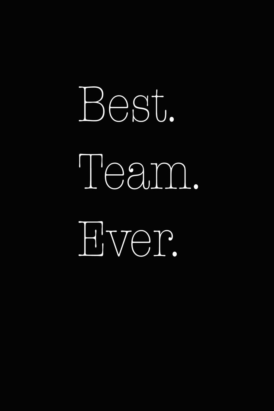 Best Team Ever Team Employee product image