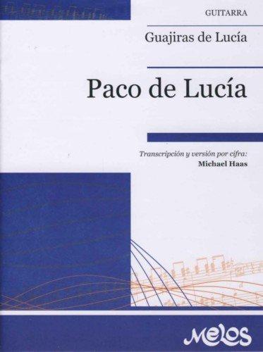 PACO DE LUCIA - Guajiras para Guitarra Tab (Haas): Amazon.es: PACO ...
