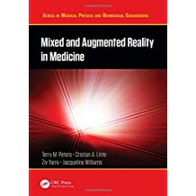 Mixed and Augmented Reality in Medicine