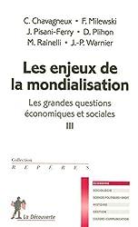 Les grandes questions économiques et sociales, Tome 3 :  Les enjeux de la mondialisation