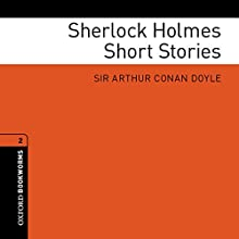 Sherlock Holmes Short Stories (Adaptations): Oxford Bookworms Library Audiobook by Arthur Conan Doyle, Clare West (adaptations) Narrated by John Graham