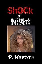 Shock Of Night
