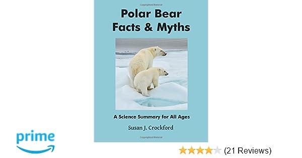 Polar Bear Facts & Myths: A Science Summary for All Ages