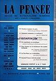 PENSEE (LA) [No 58] du 01/11/1954 - vouloir et gagner la paix par prenant - comment combattre la vieillesse par parhon - la vie et l'oeuvre de marie curie par joliot-curie - du capitalisme au socialisme - 2 etudes sur le fondement des mathematiques par hadamard et alexandrov - le vietnam un et indivisible par chesneaux - anatole france par maublanc