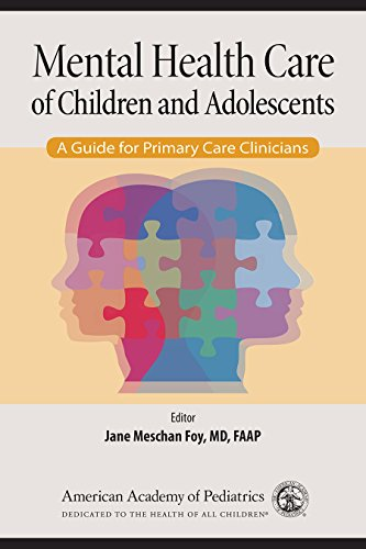 Mental Health Care Of Children And Adolescents  A Guide For Primary Care Clinicians