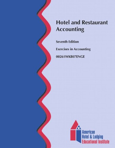 Hotel And Restaurant Accounting Workbook  Ahlei   7Th Edition   Ahlei   Hospitality Accounting   Financial Management