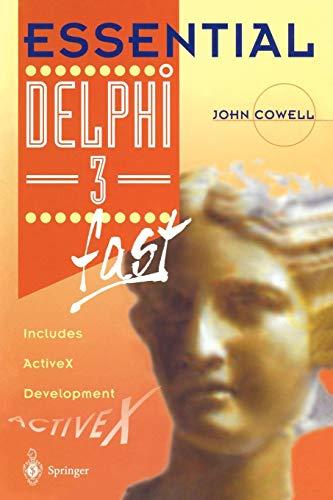 Activex Control - Essential Delphi 3 fast: Includes ActiveX Development (Essential Series)