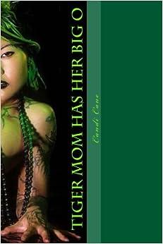 Descargar Libros Gratis En Tiger Mom Has Her Big O: Chills And Shivers, Baby: Volume 5 Fariña Epub