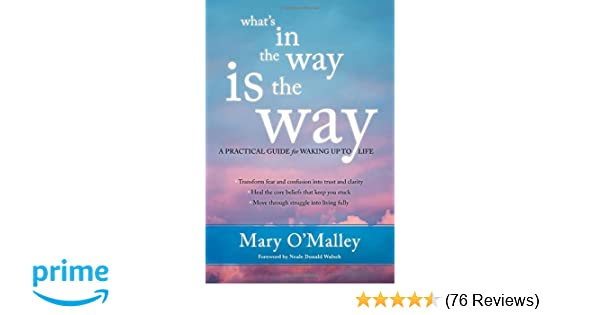 Amazon.com: What\'s in the Way Is the Way: A Practical Guide for ...