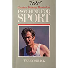 Coaches Training Manual to Psyching for Sport