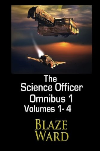 The Science Officer Omnibus 1 (Volume 1)