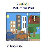 Carlee's Walk to the Park