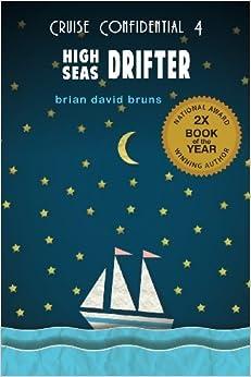 High Seas Drifter (Cruise Confidential) by Brian David Bruns (2014-02-14)
