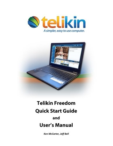 Price comparison product image Telikin Freedom Quick Start Guide and User's Manual: Acer Aspire E15