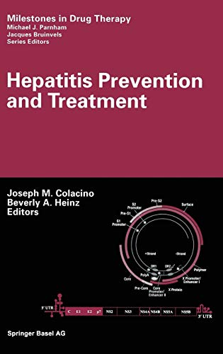 Hepatitis Prevention and Treatment (Milestones in Drug Therapy)