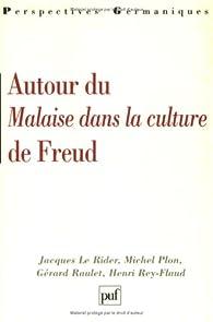 Autour du 'Malaise dans la culture' de Freud par Jacques Le Rider