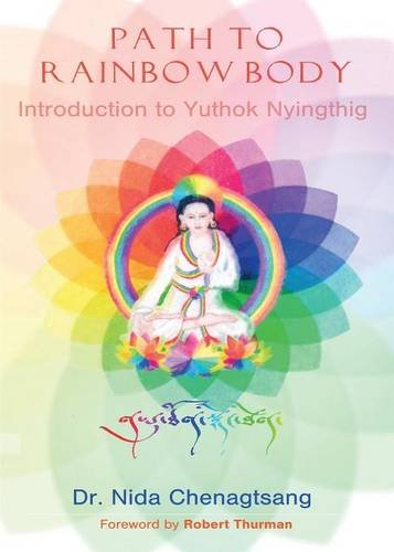 Path to Rainbow Body - Introduction to Yuthok Nyingthig