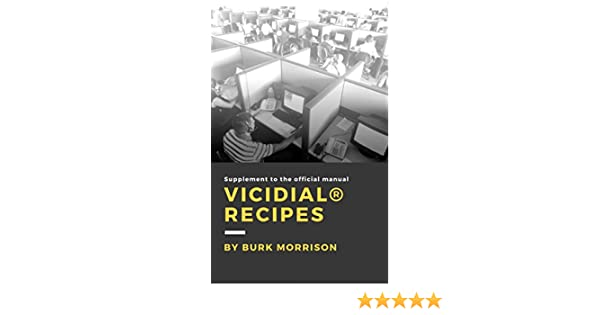 VICIdial® Recipes: A Supplement to the Official Manual
