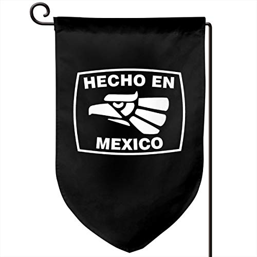 Hecho En Mexico Garden Flag Vertical Double Sided 12.5 X 18 Inch