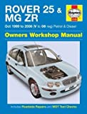 Rover 25 & MG ZR Petrol & Diesel (Oct 99 - 06) Haynes Repair Manual by Anon (2015-12-21)