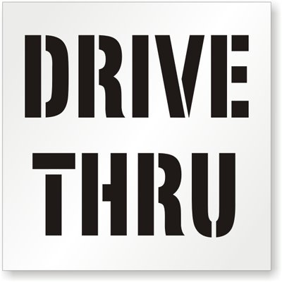 Drive Thru, Reusable Polyethylene Stencil, 63 mil Thick, 48'' x 48''