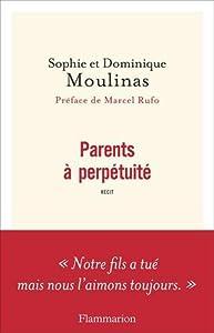 vignette de 'Parents à perpétuité (Sophie Moulinas)'