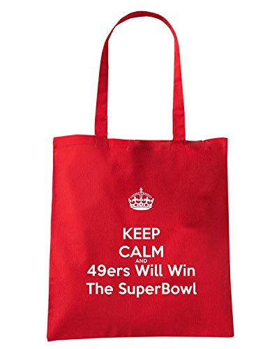 TKC3942 SUPERBOWL WIN CALM Borsa Shopper Shirt AND THE KEEP Rossa Speed 49ERS WILL Zg76Iqwn