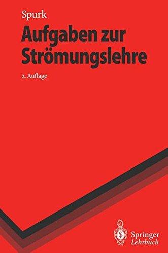 Aufgaben zur Strömungslehre (Springer-Lehrbuch)