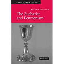 The Eucharist and Ecumenism: Let Us Keep the Feast