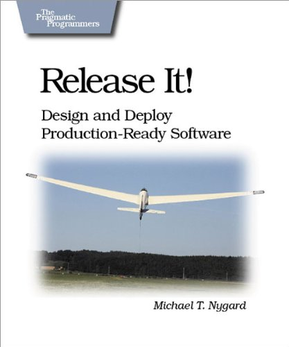 Release It!: Design and Deploy Production-Ready Software (Pragmatic Programmers) (Why Programs Fail compare prices)
