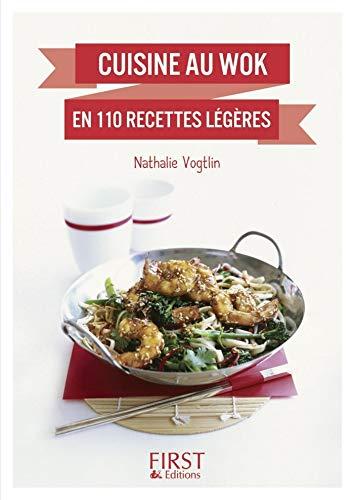 Petit Livre De Cuisine Au Wok En 110 Recettes Legeres Le Petit