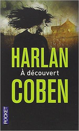 A découvert - Coben Harlan
