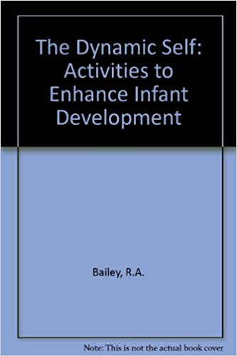 Book The Dynamic Self: Activities to Enhance Infant Development