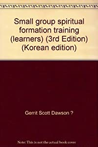 Paperback Small group spiritual formation training (learners) (3rd Edition) (Korean edition) [Korean] Book